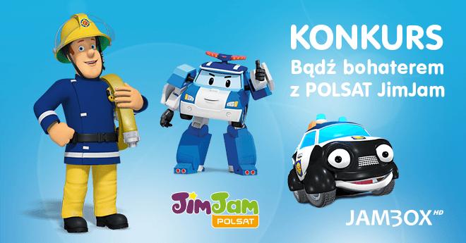 Konkurs POLSAT JimJam i JAMBOX!